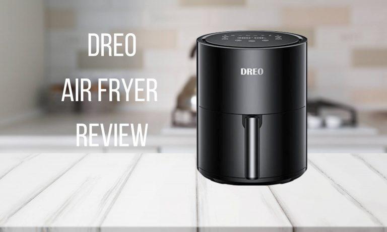 Dreo Air Fryer Review